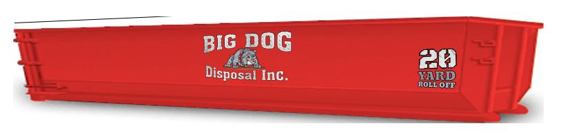 big dog disposal ,20 Yard Roll Off, dumpster